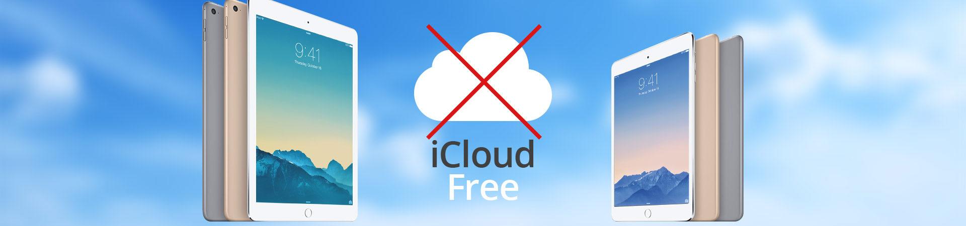 How to unlock iCloud locked Apple iPad 2, 3, 4, iPad Air and Air 2